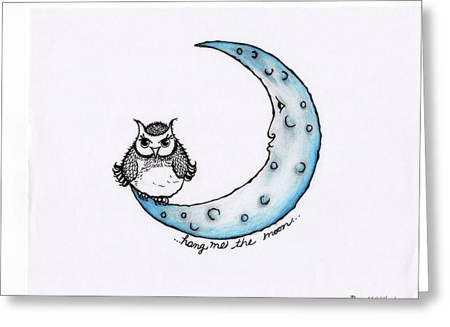 Sour Drawings Greeting Cards - Hang Me The Moon Greeting Card by DeeAnna Nevins