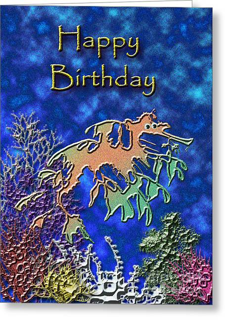 Leafy Sea Dragon Digital Greeting Cards - Happy Birthday Seahorse Greeting Card by Jeanette K