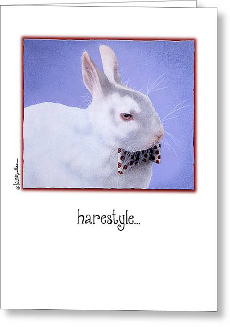 Hare Greeting Cards - Harestyle... Greeting Card by Will Bullas