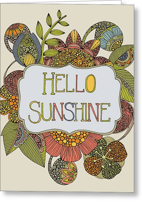 Hello Greeting Cards - Hello Sunshine Greeting Card by Valentina