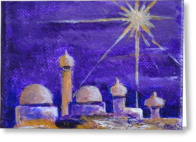 Star Of Bethlehem Greeting Cards - Holy City Greeting Card by Patricia Caldwell