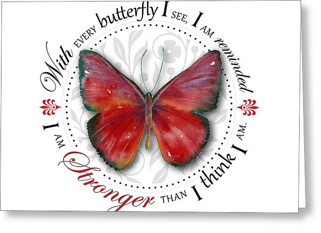 Butterflies Paintings Greeting Cards - I am stronger than I think I am Greeting Card by Amy Kirkpatrick