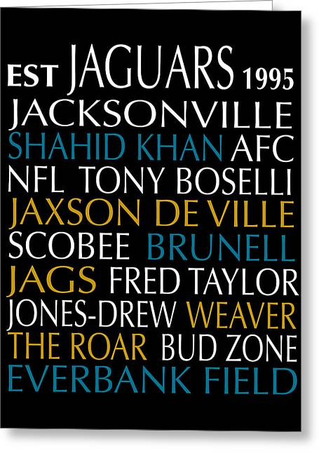 Football Words Greeting Cards - Jacksonville Jaguars Greeting Card by Jaime Friedman