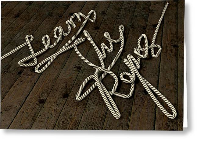 Taught Greeting Cards - Learn The Ropes Rope Greeting Card by Allan Swart