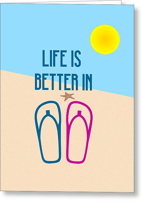 White Greeting Cards - Life is Better in Flip Flops Minimalist Poster Greeting Card by Celestial Images