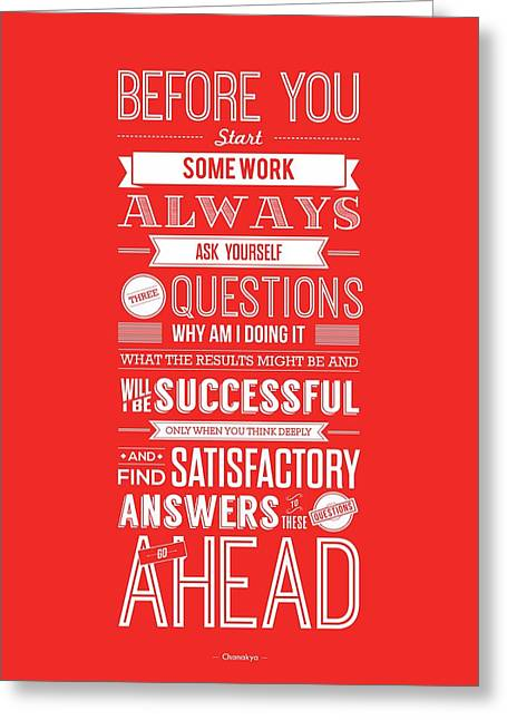 Before Greeting Cards - Life Motivating Quotes Poster Greeting Card by Lab No 4 - The Quotography Department