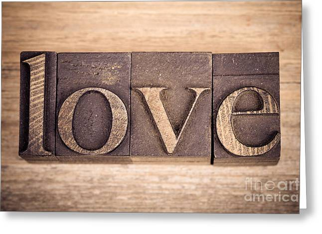 Typeface Greeting Cards - Love in printing blocks Greeting Card by Jane Rix