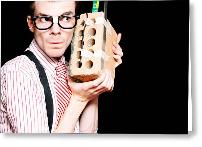 Wire Mobile Greeting Cards - Male Nerd Inventor Holding Brick Mobile Telephone Greeting Card by Ryan Jorgensen