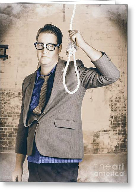 Financial Crisis Greeting Cards - Manager business man holding noose rope at gallows Greeting Card by Ryan Jorgensen