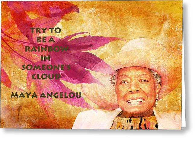 Tribute Art Greeting Cards - Maya Angelou quote Greeting Card by Catherine Arnas