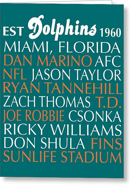 Marino Greeting Cards - Miami Dolphins Greeting Card by Jaime Friedman