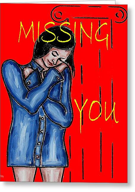 Missing Mixed Media Greeting Cards - Missing You Greeting Card by Patrick J Murphy
