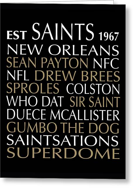 New Orleans Louisiana Framed Prints Greeting Cards - New Orleans Saints Greeting Card by Jaime Friedman