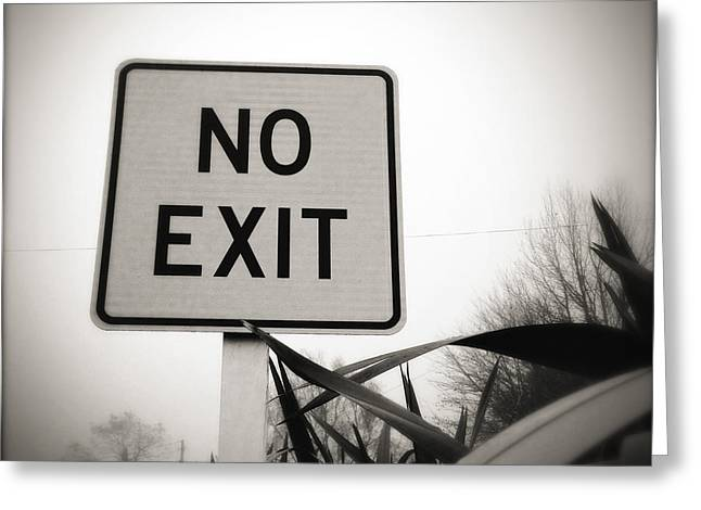 Entry-way Greeting Cards - No exit Greeting Card by Les Cunliffe