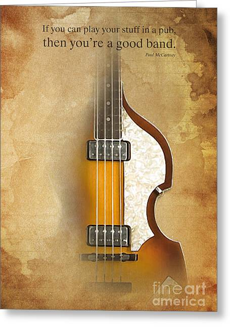Paul Mccartney Greeting Cards - Paul McCartney Quote - Bass Greeting Card by Pablo Franchi