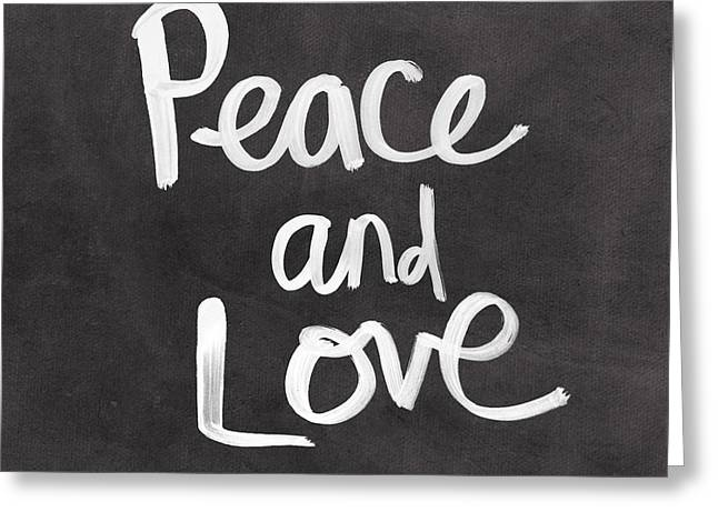 Calligraphy Greeting Cards - Peace and Love Greeting Card by Linda Woods