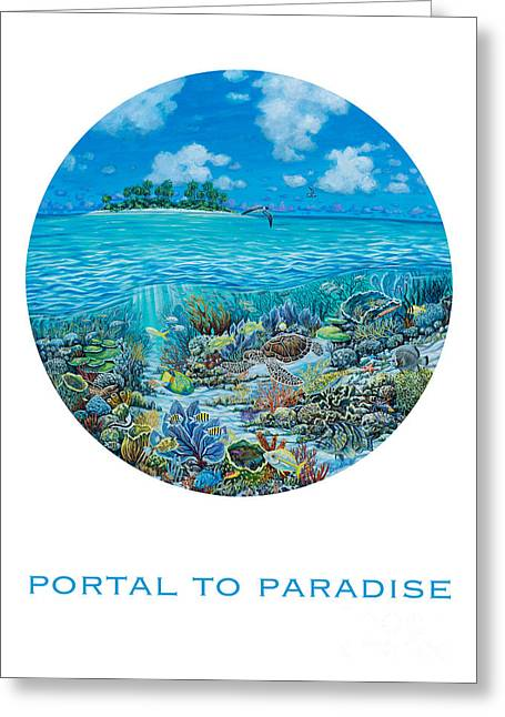 Portal Paintings Greeting Cards - Portal to Paradise Greeting Card by Danielle  Perry