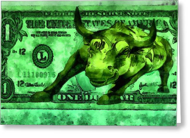 Exchange Mixed Media Greeting Cards - Power Of Money Bull Market Greeting Card by Dan Sproul