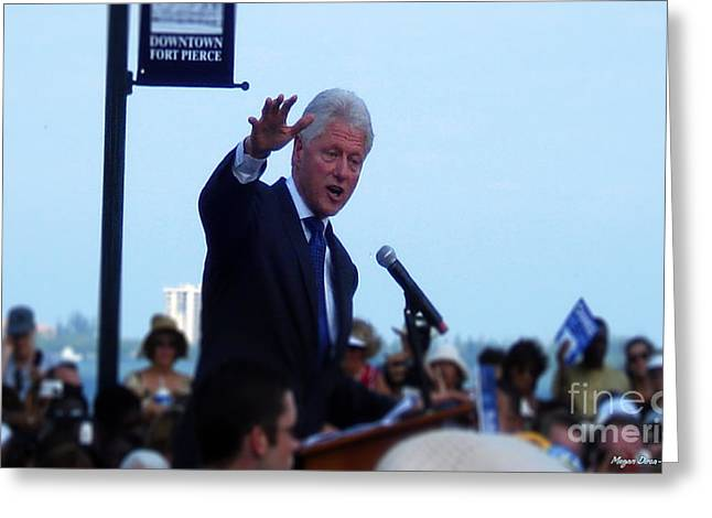 Political Rally Greeting Cards - President Clinton in Fort Pierce Greeting Card by Megan Dirsa-DuBois