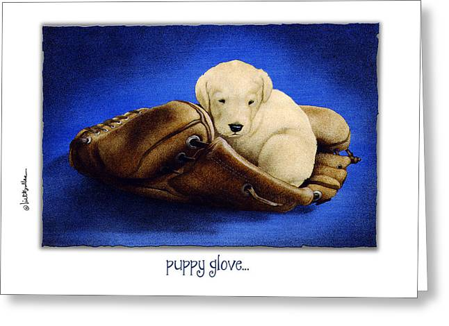 Baseball Glove Paintings Greeting Cards - Puppy Glove... Greeting Card by Will Bullas
