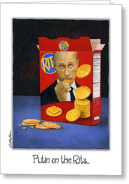 Bullis Greeting Cards - Putin on the Rits... Greeting Card by Will Bullas
