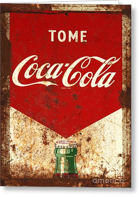 Tome Greeting Cards - Rusty Antique Tome Coca Cola Sign Greeting Card by John Stephens
