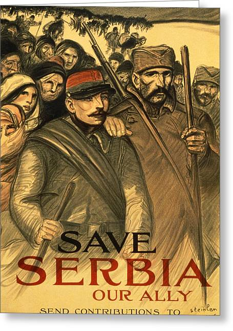Civilians Greeting Cards - Save Serbia Our Ally Greeting Card by Theophile Alexandre Steinlen
