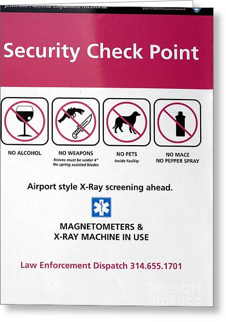 Jefferson National Expansion Memorial Greeting Cards - Security Check Point Sign In St Louis Greeting Card by Mark Williamson