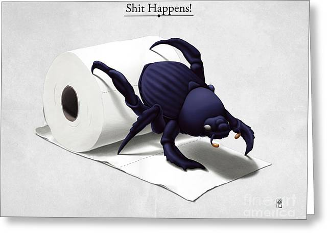 Dung Greeting Cards - Shit Happens Greeting Card by Rob Snow