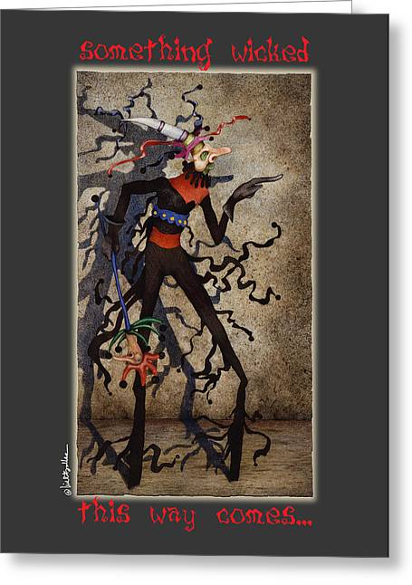Halloween Card Greeting Cards - Something Wicked This Way Comes... Greeting Card by Will Bullas