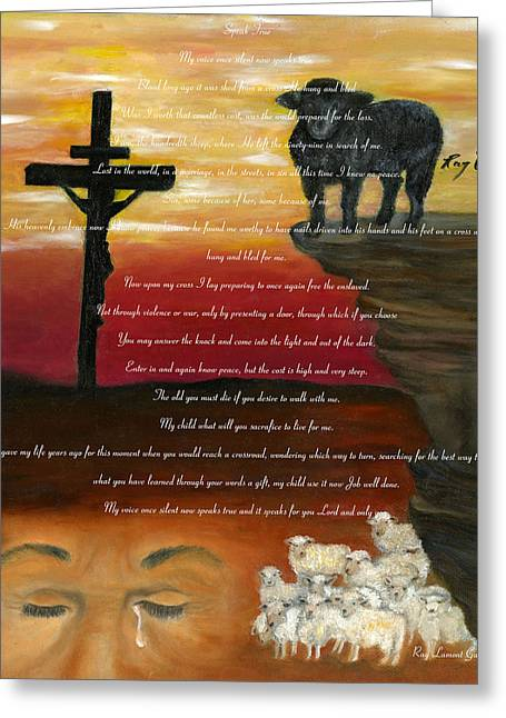 True Cross Mixed Media Greeting Cards - Speak True Greeting Card by Ray Garrison