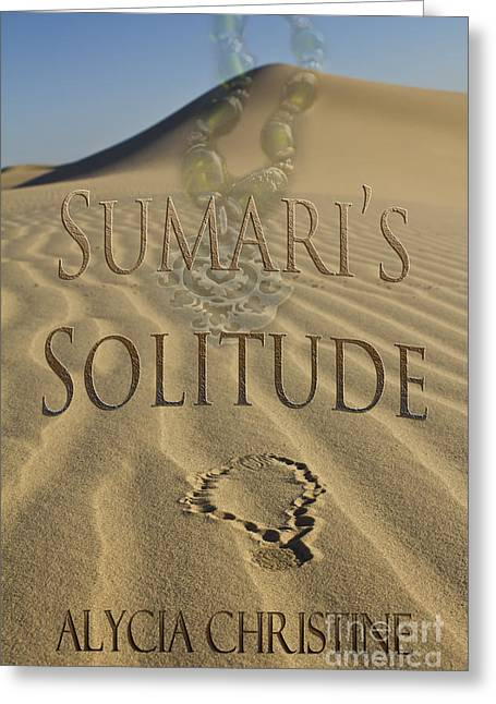 Book Cover Art Greeting Cards - Sumaris Solitude Cover Greeting Card by Alycia Christine