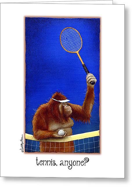 Orangutan Greeting Cards - Tennis Anyone Greeting Card by Will Bullas