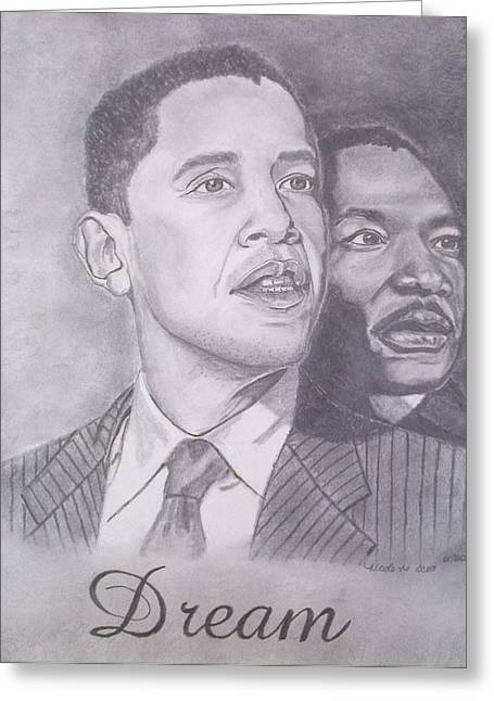 Barack H. Obama Drawings Greeting Cards - The Dream Greeting Card by Nicole Scott