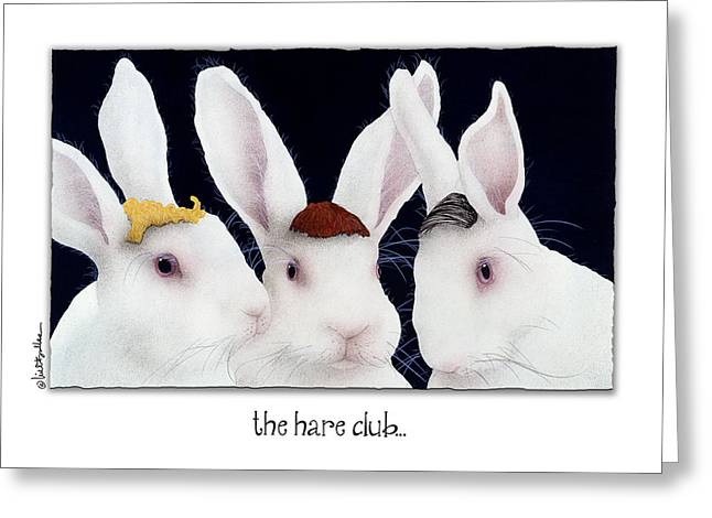 Replacement Greeting Cards - The Hare Club... Greeting Card by Will Bullas