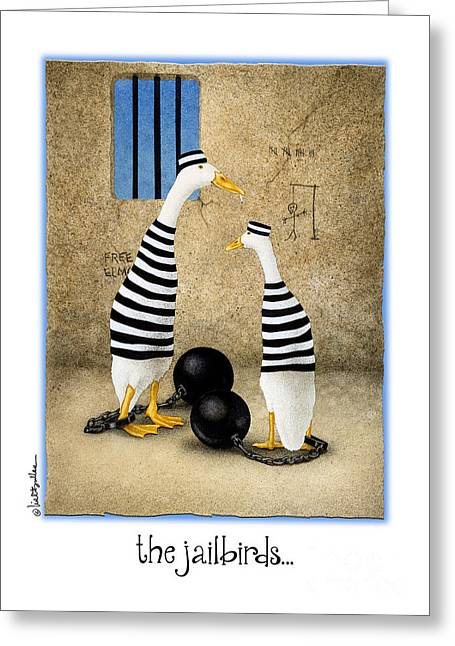 Humorous Greeting Cards Paintings Greeting Cards - The Jailbirds... Greeting Card by Will Bullas