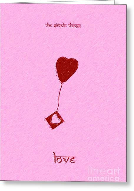 Heartfelt Greeting Cards - The Simple Things Greeting Card by Tim Gainey