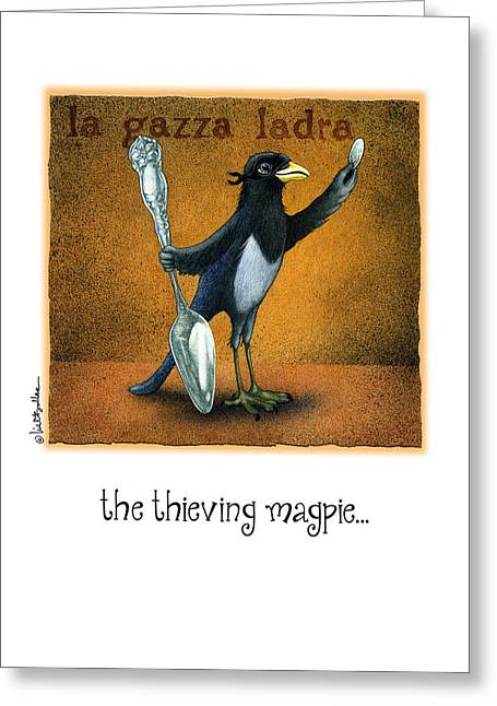Thief Paintings Greeting Cards - The Thieving Magpie... Greeting Card by Will Bullas