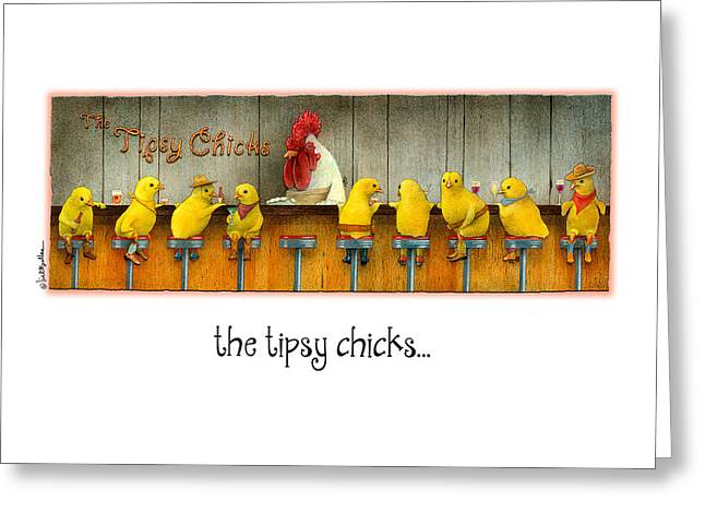 Bartender Greeting Cards - The Tipsy Chicks... Greeting Card by Will Bullas
