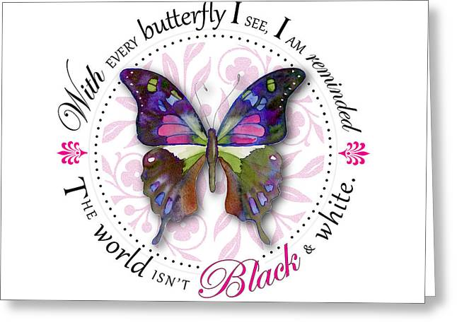 Butterflies Paintings Greeting Cards - The world isnt black and white Greeting Card by Amy Kirkpatrick