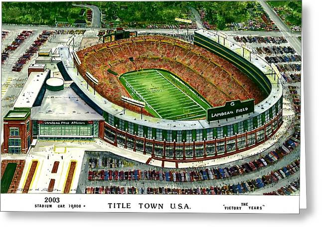Lambeau Field Greeting Cards - Title Town USA Greeting Card by Steven Schultz