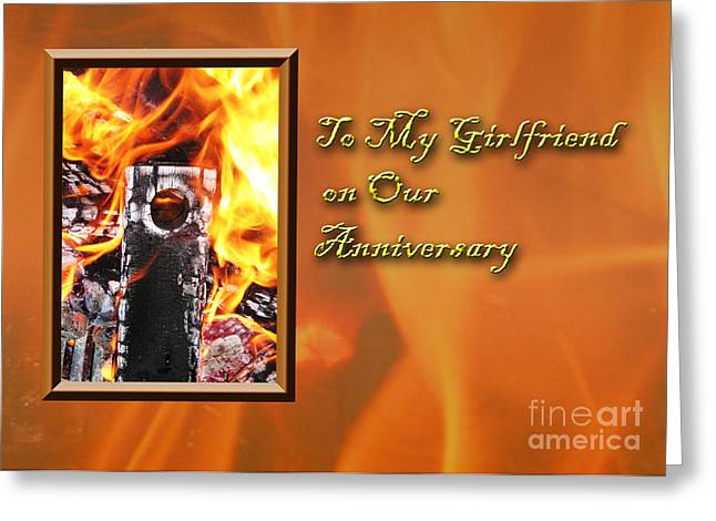 Wildlife Celebration Greeting Cards - To My Girlfriend on Our Anniversary Fire Greeting Card by Jeanette K