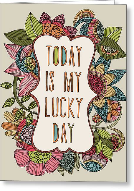 Wishes Greeting Cards - Today is my Lucy Day Greeting Card by Valentina