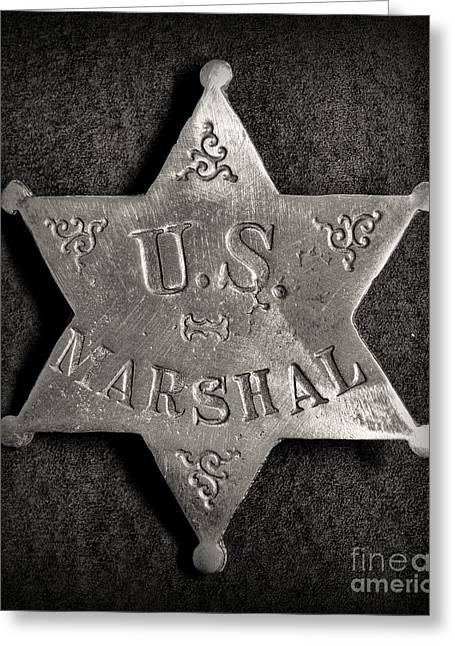 Law Enforcement Greeting Cards - US Marshal - Law Enforcement - Badge - Cowboy Greeting Card by Paul Ward