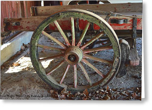 Barbara Snyder Greeting Cards - Wagon Wheel 2 Greeting Card by Barbara Snyder