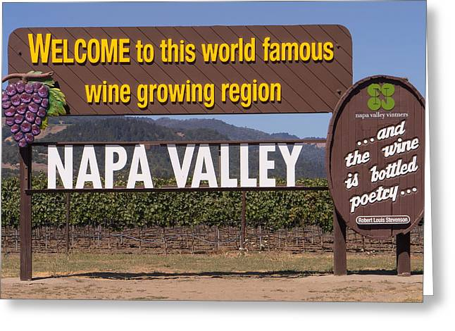 Napa Valley And Vineyards Greeting Cards - Welcome To Napa Valley California DSC1681 Greeting Card by Wingsdomain Art and Photography