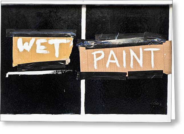 Cardboard Photographs Greeting Cards - Wet paint Greeting Card by Tom Gowanlock