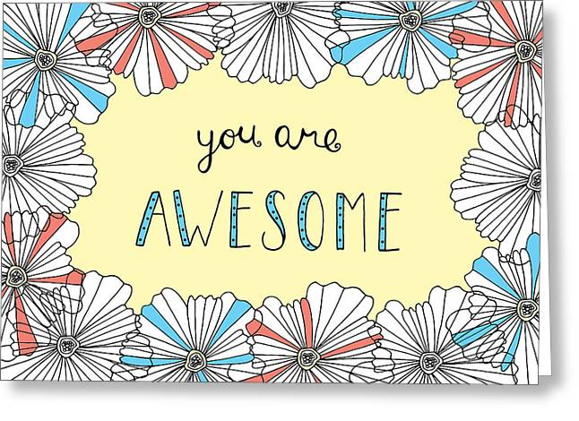Abstract Shapes Greeting Cards - You Are Awesome Greeting Card by Susan Claire