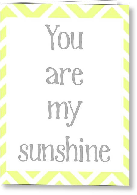 You Are My Sunshine Greeting Card by Jaime Friedman