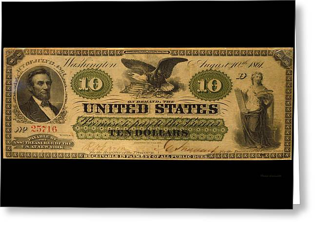 Inflation Greeting Cards - 10 Dollar US Currency 1861 Lincoln Bill Greeting Card by Thomas Woolworth